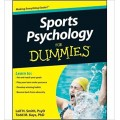Leif H. Smith and Todd M. Kays - Sports Psychology For Dummies