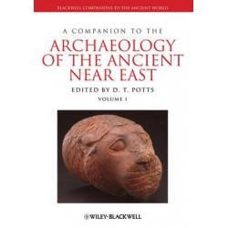 D. Potts - A Companion to the Archaeology of the Ancient Near East, Vol I and II